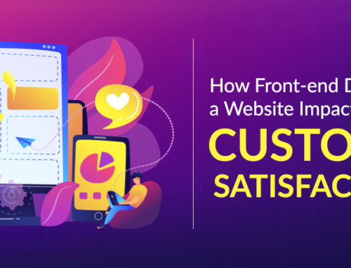 How Web Design Front-end Impacts Customer Satisfaction