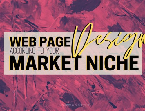 Webpage Design According to Your Market Niche